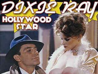 Дикси Рэй: Голливудская звезда (1983)